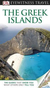 DK Eyewitness Travel Guide: Greek Islands