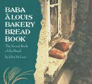 Baba A Louis Bakery Bread Book