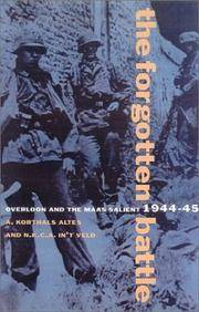 The Forgotten Battle: Overloon and the Maas Salient, 1944-45