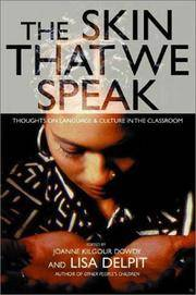 The Skin That We Speak  Thoughts on Language and Culture in the Classroom