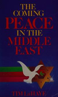 The Coming Peace In the Middle East