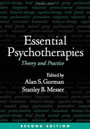 Essential Psychotherapies, Second Edition: Theory and Practice