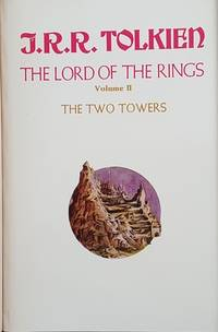 THE LORD OF THE RINGS Being: the Fellowship of the Ring, the Two Towers, and the Return of the King