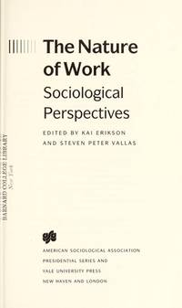 Nature of Work:  Sociological Perspectives