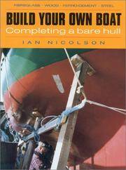 Build Your Own Boat by  Ian Nicolson - Paperback - 1996 - from Chequamegon Book Company (SKU: 55196)