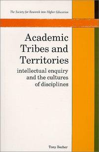 Academic Tribes & Territories (Society for Research into Higher Education)