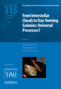 From Interstellar Clouds to Star-forming Galaxies (IAU S315): Universal Processes? (Proceedings...