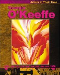 Georgia O'Keeffe: Artists in Their Time