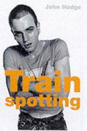 Trainspotting (Faber Reel Classics) by John Hodge - Paperback - 2000-02-21 - from Ergodebooks and Biblio.com
