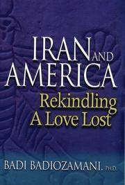 Iran and America: Rekindling a Love Lost