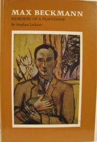 Max Beckmann: Memories of a Friendship (English and German Edition)