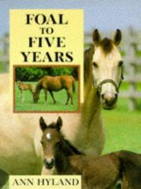 Foal To Five Years