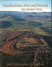 Herefordshire Past and Present: An Aerial View
