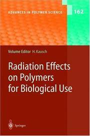 Radiation Effects on Polymers for Biological Use (Advances in Polymer Science)