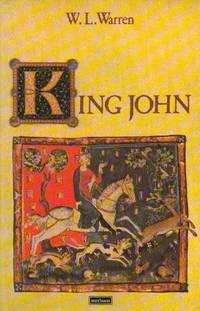 King John by  W. L Warren - Paperback - from Better World Books Ltd (SKU: 10183275-6)