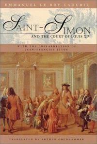 Saint-Simon & the Court of Louis XIV. (1st US hardcover)
