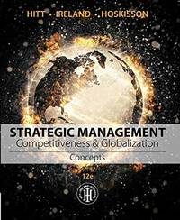 image of Strategic Management: Concepts: Competitiveness and Globalization