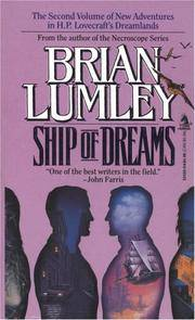 DREAMLANDS(H.P.LOVECRAFT) SERIES: BOOK TWO(2)-SHIP OF DREAMS, BOOK THREE(3)-MAD MOON OF DREAMS