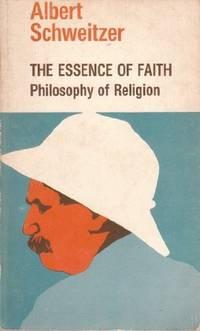 The Essence of Faith: Philosophy of Religion