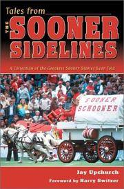Tales From The Sooner Sidelines; A Collection of the Greatest Stories Ever Told