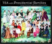 TEA with Presidential Families
