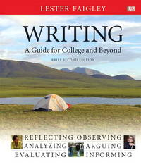 Writing: A Guide for College and Beyond, Brief Edition Spiral (2nd Edition)