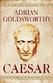 image of Caesar : Life of a Colossus