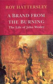 John Wesley: A Brand from the Burning