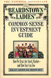 The Beardstown Ladies' Common-Sense Investment Guide: How We Beat the Stock Market - And How...