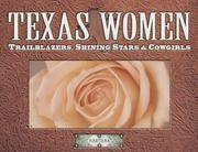 Texas Women  Trailblazers, Shining Stars & Cowgirls