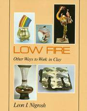 Low Fire: Other Ways To Work In Clay (ILLUSTRATED)