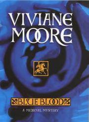 Blue Blood: A Medieval Mystery