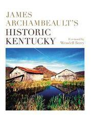 James Archambeault's Historic Kentucky