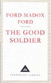 image of The Good Soldier (Everyman's Library Classics)