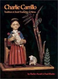 CHARLIE CARRILLO; Tradition & Soul/Tradicion y Alma