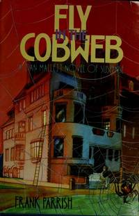 Fly in the Cobweb: A Dan Mallett Novel of Suspense