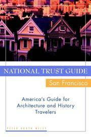 National Trust Guide/San Francisco: America's Guide for Architecture and History Travelers by  Peter Booth Wiley - Paperback - 2000-09-26 - from Light House and Biblio.com