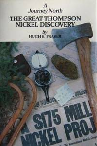 A Journey North  The Great Thompson Nickel Discovery