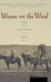 Woven on the Wind - Women Write about Friendship in the Sagebrush West