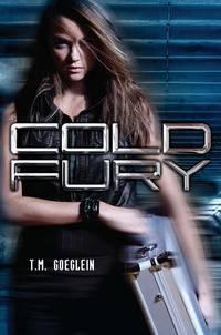 Cold Fury (A Cold Fury Novel) (SIGNED)