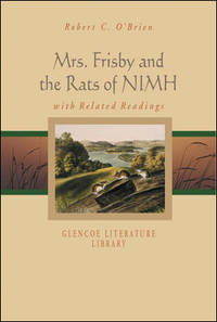 Mrs. Frisby and the Rats of Nimh with Related Readings (Glencoe Literature Library)