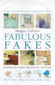 MAGGIE COLVIN'S FABULOUS FAKES - PAINTING DECORATIVE ILLUSIONS FOR THE HOME