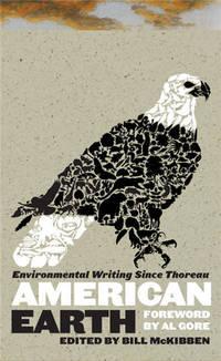 American Earth: Environmental Writing Since Thoreau (Library of America)