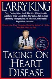 TAKING ON HEART DISEASE: Peggy Fleming, Brian Littrell, Mike Ditka, Walter Cronkite, Joyce Carol...