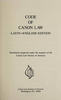 Code of Canon Law Latin-English Edition.  Translation prepared under the auspices of the Canon...