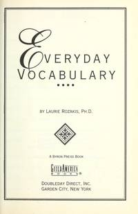 Everyday Vocabulary by Laurie Rozakis - 1998-01-01