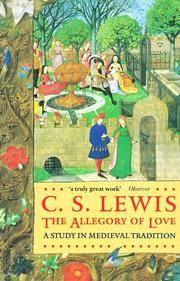 image of The Allegory of Love: A Study in Medieval Tradition (Oxford Paperbacks)