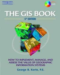 The GIS Book by  George Korte - Paperback - 2000-08-30 - from Books4Cause Inc. (SKU: mon0000879073)