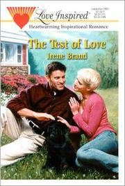 The Test of Love (Love Inspired #114)