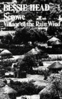 Serowe: Village of the Rain-Wind
